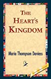 The Heart's Kingdom, Maria Thompson Daviess, 1421823993