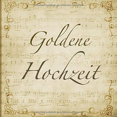 Goldene Hochzeit Gästebuch Mit Edlem Softcover I 60 Seiten