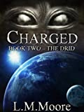 Charged - Book Two - The Drid (Charged Series 2)