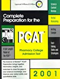 Complete Preparation for the PCAT, 2001 : Pharmacy College Admission Test, Lippincott, Williams, and Wilkins Staff, 078172841X