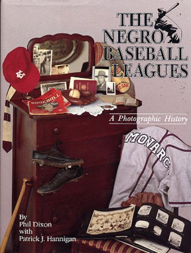 Search : The Negro Baseball Leagues: A Photographic History