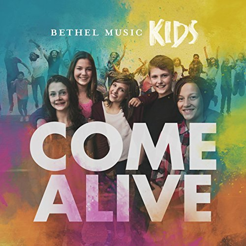 Come Alive (Childrens Christian Music)