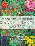 Garden Plants Made Easy, Jane Fearnley-Whittingstall, 0753806916
