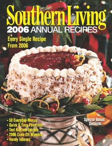 Download Southern Living 2006 Annual Recipes (Southern Living Annual Recipes) ebook