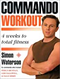 The Commando Workout, Simon Waterson, 0007142978