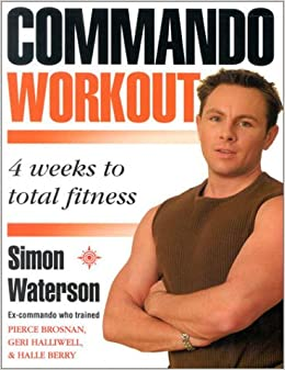 Book Commando Workout: 4 weeks to total fitness