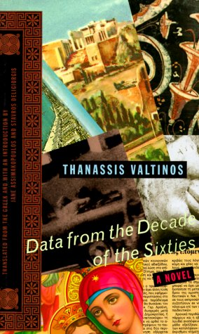 Data from the Decade of the Sixties: A Novel
