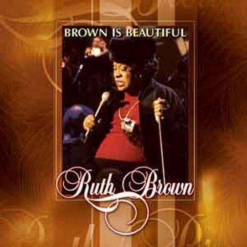 BROWN IS BEAUTIFUL BROWN RUTH