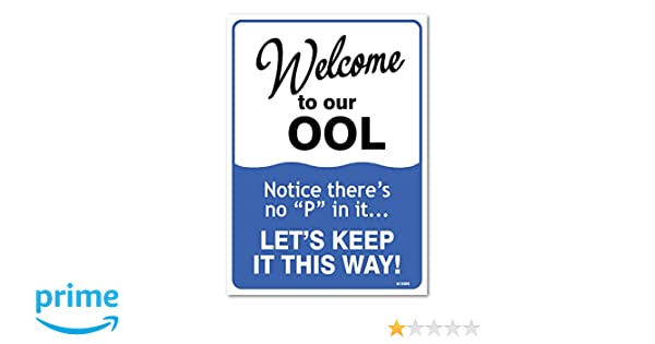Pool Signs - Welcome To Our