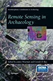 Remote Sensing in Archaeology, , 038744615X