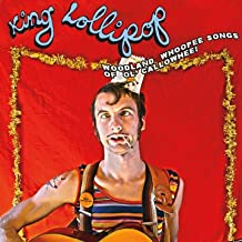 "King Lollipop ""Woodland Whoopee Songs of Ol' Callowhee!"" LP"