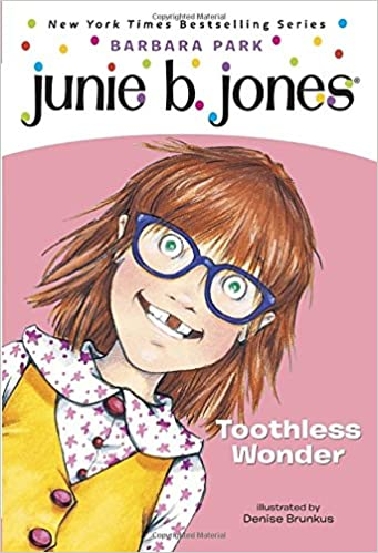 Junie B., First Grader: Toothless Wonder (Junie B. Jones, No. 20 ...