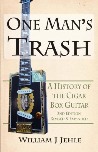 Black Folk Guitar Set - One Man's Trash 2nd Edition: A History of the Cigar Box Guitar