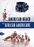 An American Beach for African Americans, Marsha Dean Phelts, 0813015049