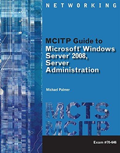 MCITP Guide to Microsoft Windows Server 2008, Server...