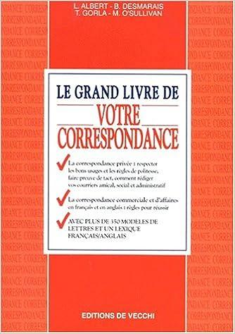 Le Grand Livre De Votre Correspondance Benedicte Desmarais