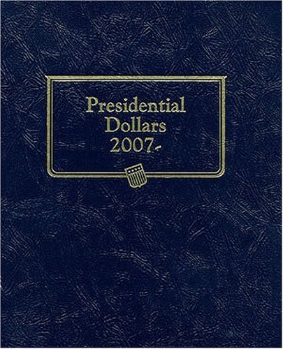 Presidential Dollars 2007 Album (Official Whitman Folder)