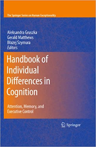 Cognition And Behavior Attention >> Amazon Com Handbook Of Individual Differences In Cognition