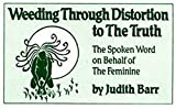 Image of Weeding Through Distortion to the Truth
