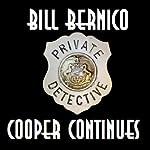 Cooper Continues: Four Short Cooper Stories | Bill Bernico