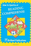 How to Sparkle at Reading Comprehension, Jonny Zucker, 1903853443
