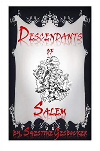 Book Descendants of Salem by Shestine Gesbocker (2013-10-09)