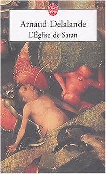 L'Eglise de Satan par Delalande