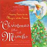 img - for A Christmas Filled with Miracles: Inspiring Stories for the Magic of the Season book / textbook / text book