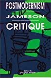 Postmodernism/Jameson/Critique, , 0944624065