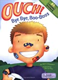 Ouch! Bye Bye, Boo-Boos (Vinyl Sticker Book)