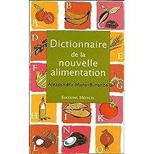 DICTIONNAIRE DE LA NOUVELLE ALIMENTATION