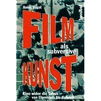 Kino wider die Tabus: Filme als subversive Kunst