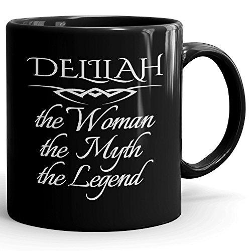 Mugs for Delilah - The Woman The Myth The Legend - Personal Gift Mug for Women - 11oz Black Mug
