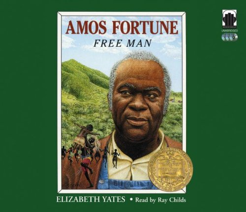 Amos Fortune: Free Man by Blackstone Pub
