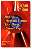 From the Sun: Auroras, Magnetic Storms, Solar Flares, Cosmic Rays (Special Publications)