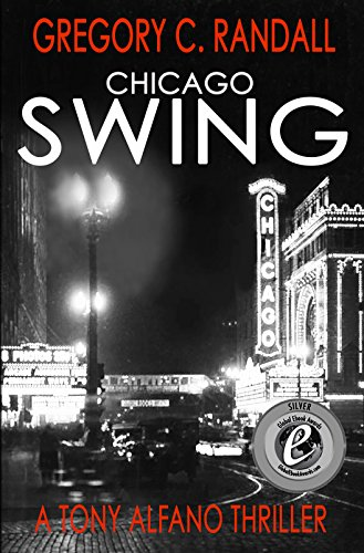 Chicago Swing: A Tony Alfano Thriller (Detective Tony Alfano - Book -