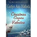 Christmas Comes to Valentine (A Valentine Novel Book 5)