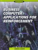 Business Computer Applications for Reinforcement, Anderson, Wynema and Golightly, Stacey, 0538717378