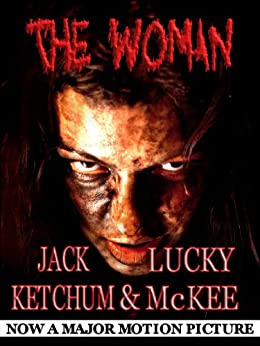 The Woman by [Ketchum, Jack, McKee, Lucky]