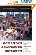 #10: Romania's Abandoned Children