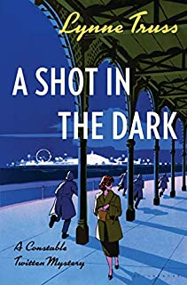 Book Cover: A Shot in the Dark: A Constable Twitten Mystery