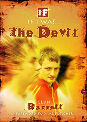 If I Was the Devil....