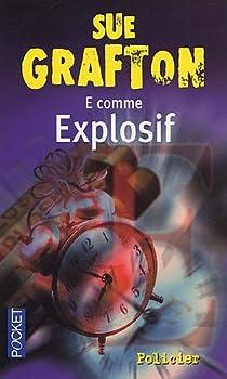 E comme Explosif par Grafton
