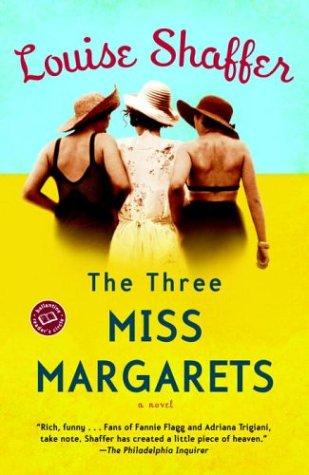 The Three Miss Margarets: A Novel