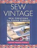 Sew Vintage, Jennie Atwood, 1561586307