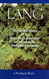 img - for Lang: The WWII Story of an American Guerilla on Mindanao, Philippine Islands book / textbook / text book