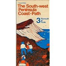 Coastal Walks: The South-West Peninsula Coast-Path; 3 - Plymouth to Poole (Coastal walks) by Ken Ward (1977-01-06)