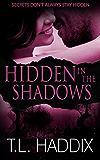 Hidden in the Shadows (Shadows Collection Book 4)