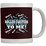 Teeburon If it's not about Roller Coasters, don't talk to me! Mug by Teeburon