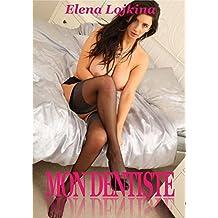 MON DENTISTE (French Edition)